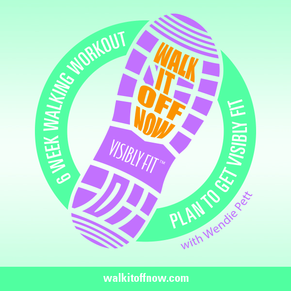 Walk It Off Now: 6 Week Walking Workout Plan to Get Visibly Fit™ with a LIFETIME membership of on-going walking challenges throughout the year.